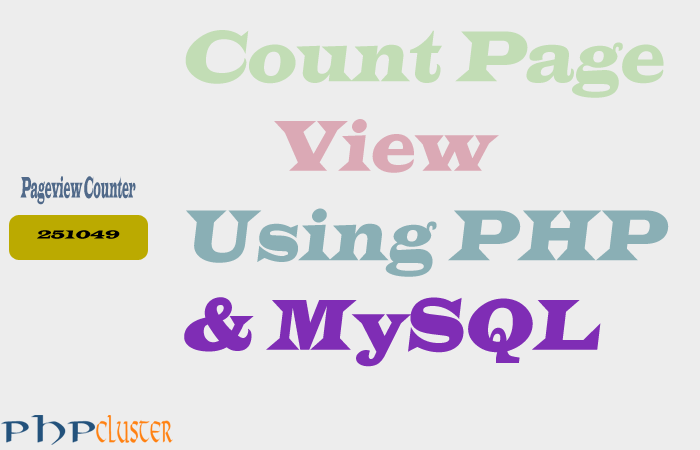 Simple Page View Counter Using PHP and MySQL