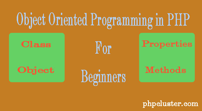 Object Oriented Programming in PHP for Beginners