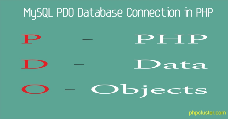 How to Setup MySQL Connection Using PDO in PHP