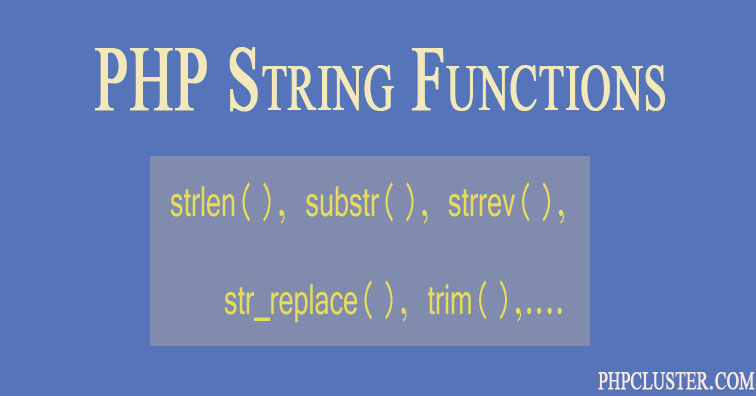 10 Basic PHP String Functions