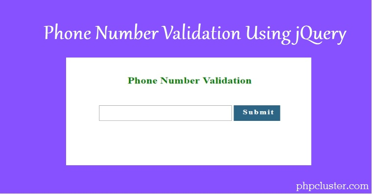 Phone Number Validation Using jQuery