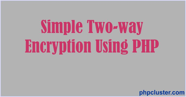 Simple two-way encryption in PHP