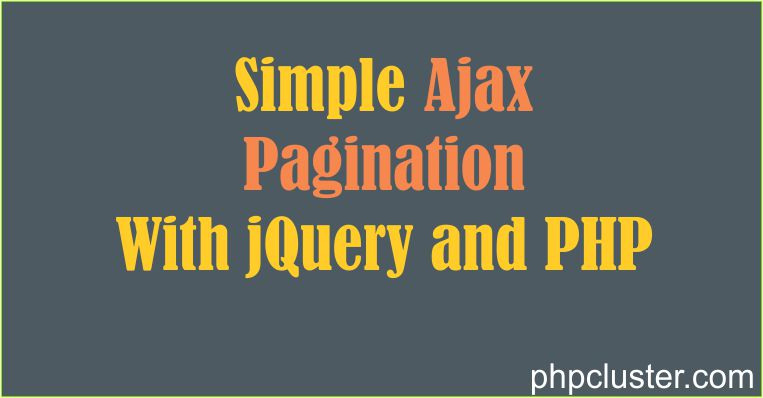 AJAX Pagination with jQuery and PHP